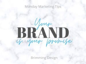 Your Brand is your Promise