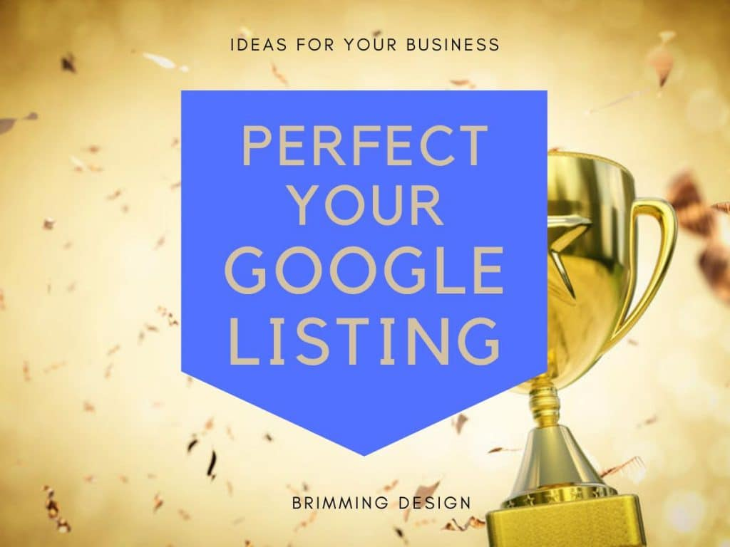 Perfect your google listing